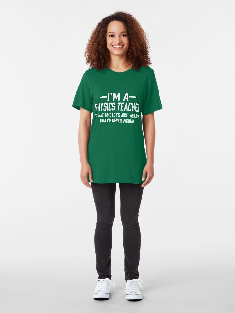 Alternate view of Physics Teacher Slim Fit T-Shirt