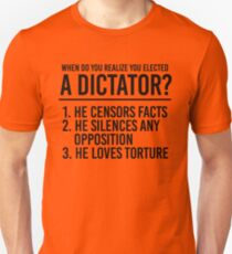 Signs of an Elected Dictator Unisex T-Shirt