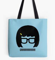 Tina Uhhhhh Tote Bag