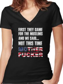 Not This Time Motherfucker! Muslim Support Women's Fitted V-Neck T-Shirt