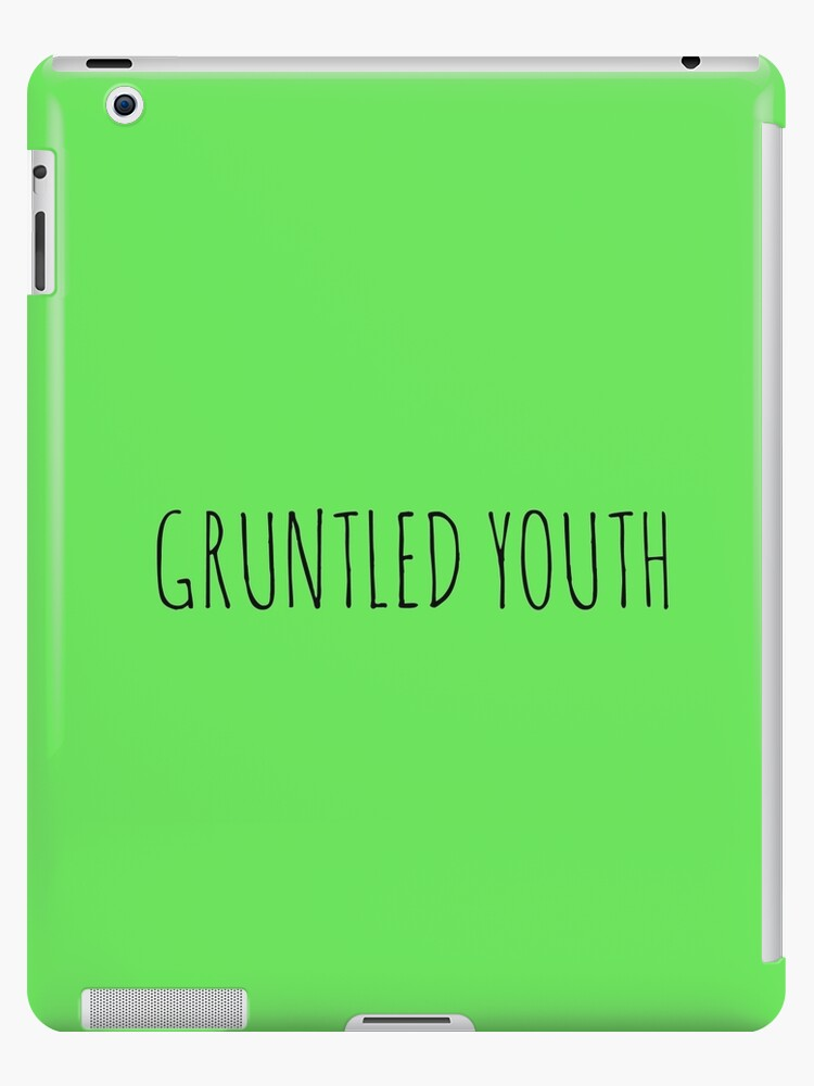 GRUNTLED YOUTH by Bundjum