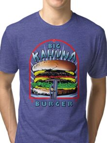 "Big ""KAHUNA"" Burger On Sesame Light Tri-blend T-Shirt"