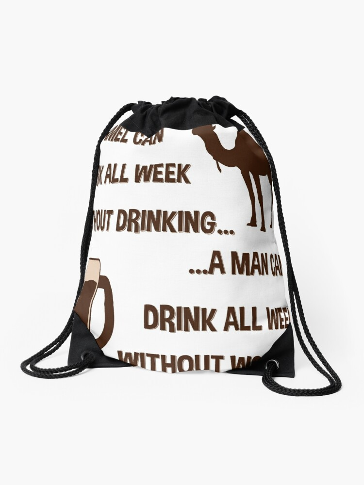 Camel Man Working Drinking Hot Funny Comical Quotes Drawstring Bag