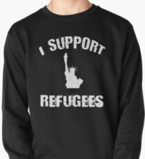 I Support Refugees Shirt Statue of Liberty Refugees Welcome Political Activism Tee Pullover