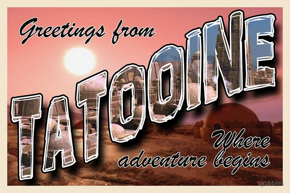 Tatooine Postcard by cjrobbins