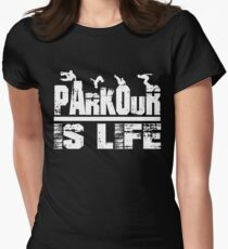 Parkour Is Life Free Running Gifts Women's Fitted T-Shirt