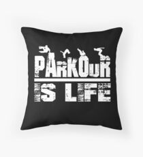 Parkour Is Life Free Running Gifts Throw Pillow