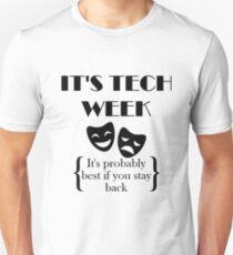 It's Tech Week Unisex T-Shirt