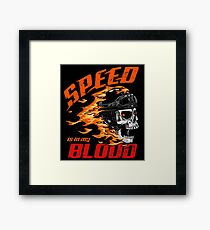 Speed is in My Blood Framed Print