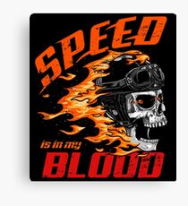 Speed is in My Blood Canvas Print