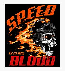 Speed is in My Blood Photographic Print