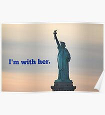 """""""I'm with her""""  Poster"""