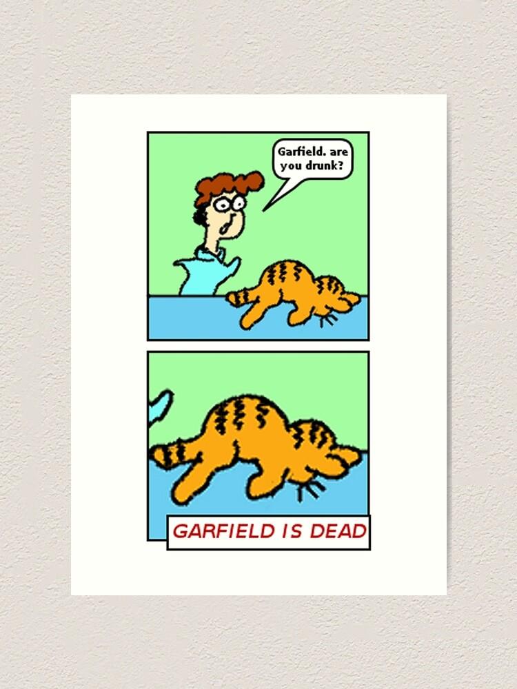 Garfield Is Dead Art Print By Heyericamay Redbubble