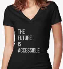 The Future Is Accessible  Women's Fitted V-Neck T-Shirt