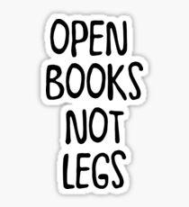 Open books not legs Sticker