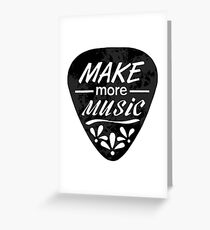 Make More Music - Plectrum Illustration Greeting Card