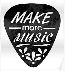 Make More Music - Plectrum Illustration Poster
