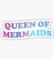 Queen of Mermaids Sticker