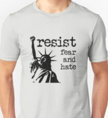 RESIST fear and hate T-Shirt
