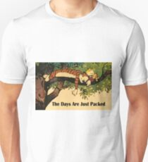 Calvin and Hobbes The Days Are Just Packed Unisex T-Shirt