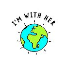 I'm With Her, Earth by katrinawaffles