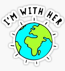 I'm With Her, Earth Sticker