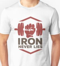 Iron Never Lies Unisex T-Shirt