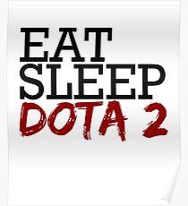 Eat sleep Dota 2 Poster