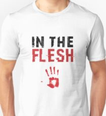 In the flesh T-Shirt