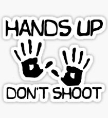 Hands Up Dont Shoot Sticker