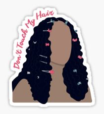 Don't Touch My Hair Sticker