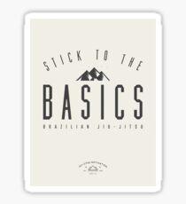 Stick To The Basics - Jiu-Jitsu Motivational Supply Co. Sticker