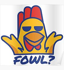 Fowl? Poster