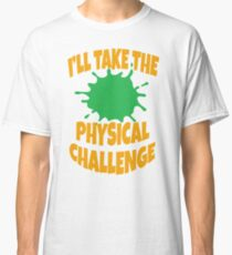 Double Dare - Nickelodeon - I'll Take The Physical Challenge Classic T-Shirt
