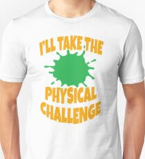 Double Dare - Nickelodeon - I'll Take The Physical Challenge Unisex T-Shirt
