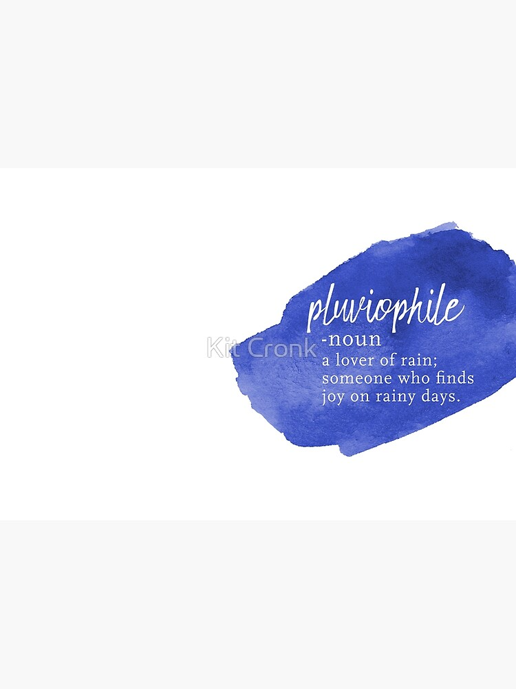 Pluviophile Word Nerd - Rainy Day - Blue Watercolor by rubyandpearl