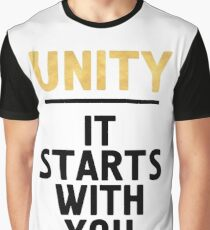 UNITY IT STARTS WITH YOU - Unite Quote Graphic T-Shirt