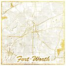Fort Worth Map Gold by HubertRoguski