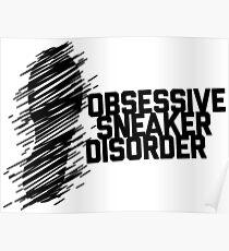Besessene Sneaker-Störung Poster