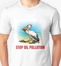 Stop Oil pollution Ecological Emblem Unisex T-Shirt