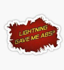 LIGHTNING GAVE ME ABS? Sticker