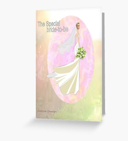Bride to be  & flowers (5002 views) Greeting Card