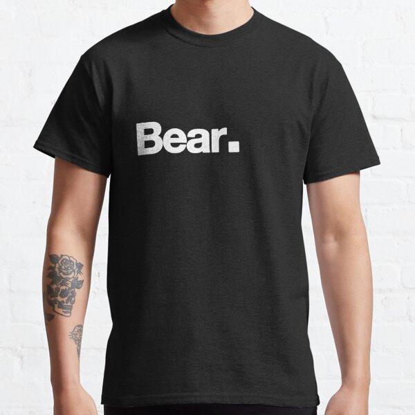 Bear. Classic T-Shirt