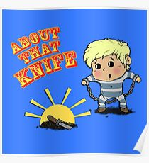 I'M ABOUT THAT KNIFE! Poster