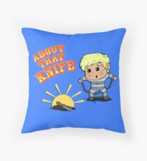 I'M ABOUT THAT KNIFE! Throw Pillow