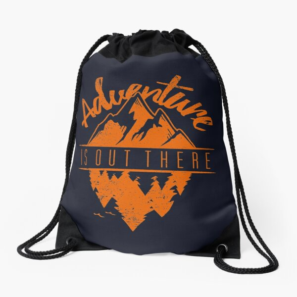 Adventure Is Out There Drawstring Bag