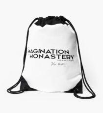 Mochila de cuerdas mi imaginación es un monasterio - John Keats