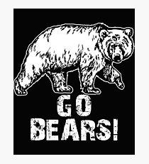 Go Bears Sports Team Games  Photographic Print