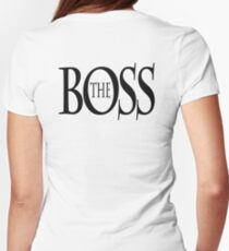 THE BOSS, BOSS, The Governor, CEO, In charge, The Chief, Obey! Womens Fitted T-Shirt
