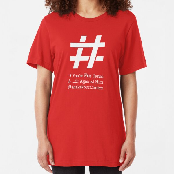 Jesus Christ Hashtag - Christian Hashtag Slogan Slim Fit T-Shirt